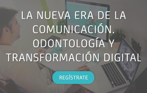 La nueva era de la comunicación. Odontología y transformación digital